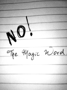 No: the magic word